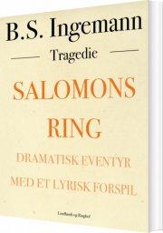 salomons ring: dramatisk eventyr med et lyrisk forspil - bog