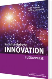 samarbejdsdrevet innovation i uddannelse - bog