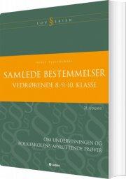 samlede bestemmelser vedrørende 8.-9.-10. klasse - bog