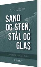 sand og sten, stål og glas - bog