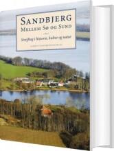 sandbjerg mellem sø og sund - bog