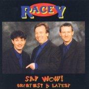racey - say woe - greatest & latest - cd