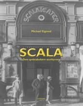 scala - den spektakulære storbyrevy - bog