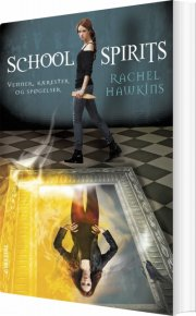 school spirits #1: venner, kærester og spøgelser - bog