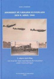 schrøder, angrebet på værløse flyveplads d.9 apr - bog