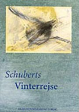 schuberts vinterrejse - bog
