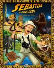 sebastian bidt af vilde dyr! - bog