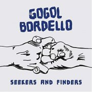 gogol bordello - seekers and finders - cd