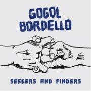 gogol bordello - seekers and finders - Vinyl / LP
