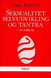 seksualitet, selvudvikling og tantra - bog