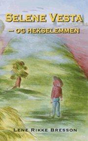 selene vesta - og hekselemmen - bog