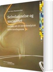 selvdannelse og socialitet - bog