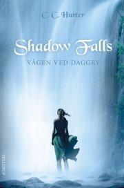 shadow falls #2: vågen ved daggry - bog