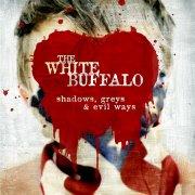 the white buffalo - shadows, greys & evil ways - Vinyl / LP