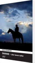 shane - den tavse rytter - bog