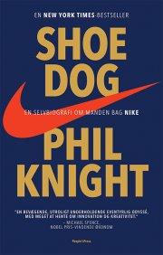 shoe dog - selvbiografi om manden bag nike - bog
