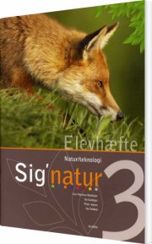 sig'natur 3, natur/teknologi, elevhæfte - bog