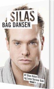 silas selvbiografi - bag dansen - bog