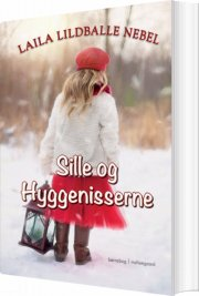 sille og hyggenisserne - bog