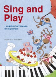sing and play - engelske børnesange, rim og remser - bog