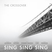the crossover - sing sing sing - cd