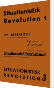 situationistisk revolution 1 - 3 - bog