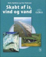 skabt af is, vind og vand - bog