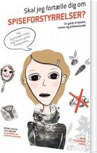 skal jeg fortælle dig om spiseforstyrrelser? - bog