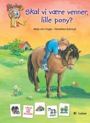 skal vi være venner, lille pony? - bog