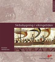 skibsbygning i vikingetiden - bog