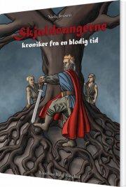 skjaldeungerne - krøniker fra en blodig tid - bog