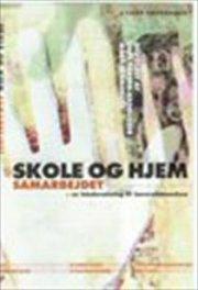 skole og hjem samarbejdet - bog