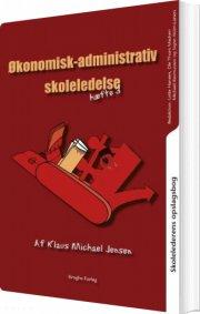 skolelederens opslagsbog. økonomisk-administrativ skoleledelse - bog