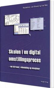 skolen i en digital omstillingsproces - bog