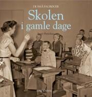 skolen i gamle dage - bog