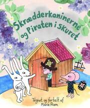 skrædderkaninerne og piraten i skuret - bog