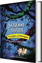 elverpigen og ravnedrengen 1 - skræmmeskoven - bog