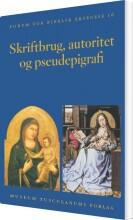 skriftbrug, autoritet og pseudepigrafi - bog