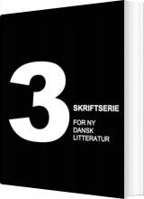 skriftserie for ny dansk litteratur #3 - bog