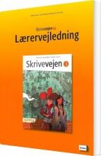 skrivevejen 3, lærervejledning inkl. 1 plakat - bog