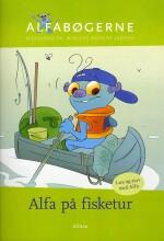 skrivevejen, alfabøgerne, alfa på fisketur - bog