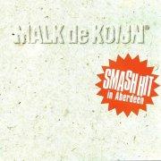malk de koijn - smashhit in aberdeen - Vinyl / LP