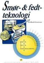 smør- og fedtteknologi - bog
