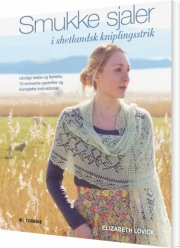smukke sjaler i shetlandsk kniplingsstrik - bog