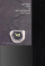 smykker i glas og art clay silver - bog