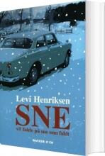 sne vil falde på sne som faldt - bog