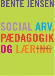 social arv, pædagogik og læring - bog