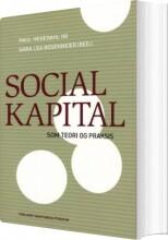 social kapital som teori og praksis - bog