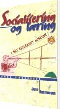 socialisering og læring i det refleksivt moderne - bog