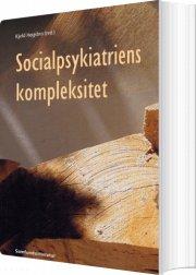socialpsykiatriens kompleksitet - bog